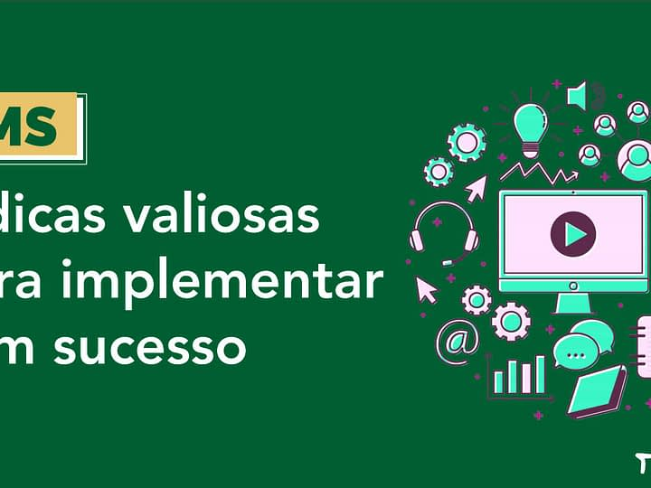 LMS 5 dicas valiosas para implementar com sucesso